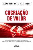 Livro - Cocriação De Valor: Conectando A Empresa Com Os Consumidores -