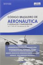 Livro - Código brasileiro de aeronáutica e legislação complementar -