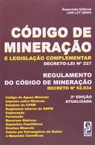 Livro - Código de mineração e legislação complementar -