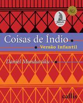 Livro - Coisas de índio: versão infantil -