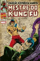 Livro - Coleção Histórica Marvel: Mestre do Kung Fu Vol. 10 -