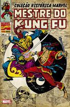 Livro - Coleção Histórica Marvel: Mestre Do Kung Fu Vol. 6 -