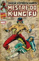 Livro - Coleção Histórica Marvel Mestre Do Kung Fu Vol. 9 -