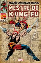 Livro - Coleção Histórica Marvel: Mestre Do Kung Fu - Volume 3 -