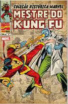 Livro - Coleção Histórica Marvel: Mestre Do Kung Fu - Volume 4 -