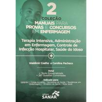 Livro - Coleção Manuais para Provas e Concursos em Enfermagem - Coelho - Sanar