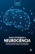 Livro - Coleção mente em foco – Para entender a Neurociência -
