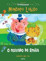 Livro - Coleção Pirlimpimpim o noivado da emília -