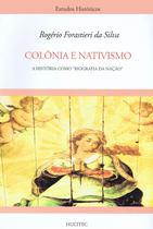 Livro - Colônia e nativismo -