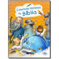 Livro - Colorindo Historias Da Biblia - Vol. Unico - Todolivro
