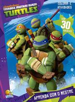 Livro - Colorir e atividades com adesivos: Ninja Turtles - aprenda com o mestre -