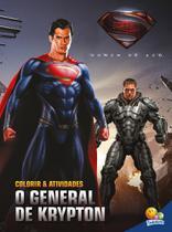 Livro - Colorir e atividades(GD)-Homem de aço: O general de Krypton -