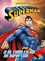 Livro - Colorir e atividades(GD)-Superman: Último filho de Krypton -