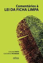 Livro - Comentários À Lei Da Ficha Limpa -