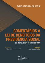 Livro - Comentários à Lei de Benefícios da Previdência Social -