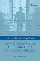 Livro - Comentários À Lei De Combate Ao Crime Organizado -