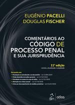 Livro - Comentários ao Código de Processo Penal e sua Jurisprudência -