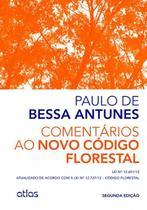 Livro - Comentários Ao Novo Código Florestal: Atualizado De Acordo Com A Lei No 12.727/12 – Código Florestal -