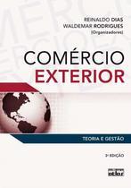 Livro - Comércio Exterior: Teoria E Gestão -