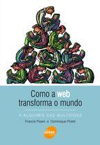 Livro - Como a web transforma o mundo -