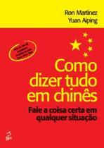 Livro - Como dizer tudo em chinês -