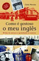 Livro - Como é gostoso o meu inglês -