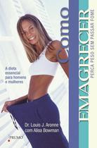 Livro - Como emagrecer - Perca peso sem passar fome -