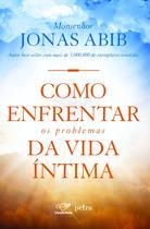 Livro - Como enfrentar os problemas da vida íntima -