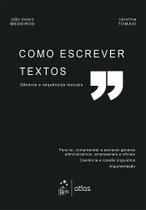 Livro - Como Escrever Textos - Gêneros e Sequências Textuais - Medeiros - Atlas