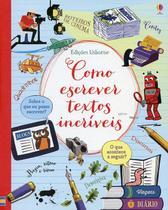 Livro - COMO ESCREVER TEXTOS INCRÍVEIS -