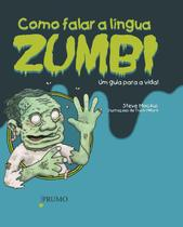 Livro - Como falar a língua zumbi -