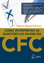 Livro - Como Interpretar as Questões do Exame do CFC -