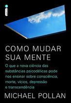 Livro - Como mudar sua mente -