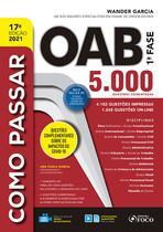 Livro - COMO PASSAR NA OAB - 1ª FASE - 5.000 QUESTÕES COMENTADAS - 17ª ED - 2021 -