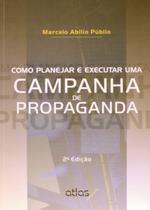 Livro - Como Planejar E Executar Uma Campanha De Propaganda -