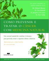 Livro - COMO PREVENIR E TRATAR O CÂNCER COM MEDICINA NATURAL -