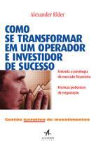 Livro - Como se transformar em um operador e investidor de sucesso -