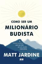 Livro - Como ser um milionário budista -