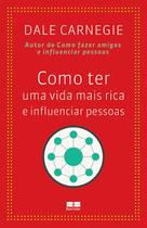 Livro - Como ter uma vida mais rica e influenciar pessoas -