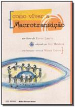 Livro - Como viver a Macrotransição - Axis Mundi -