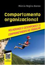 Livro - Comportamento Organizacional - Melhorando o Desempenho e o Comprometimento no Trabalho -