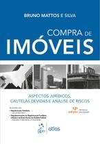 Livro - Compra de Imóveis - Aspectos Jurídicos, Cautelas Devidas e Análise de Riscos -