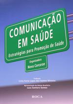 Livro - Comunicação em Saúde - Estratégias para Promoção de Saúde -