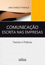 Livro - Comunicação Escrita Nas Empresas: Teorias E Práticas -