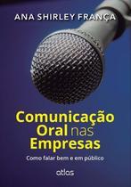 Livro - Comunicação Oral Nas Empresas: Como Falar Bem E Em Público -