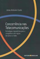 Livro - Concorrência nas Telecomunicações - Editora -