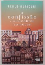 Livro Confissão E Outros Contos Cariocas - Contos E Crônicas - Novos Talentos Da Literatura Brasileira