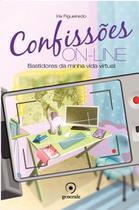 Livro - Confissões On-line - Bastidores da minha vida virtual