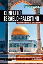 Livro - Conflito israelo-palestino: fascinante história na terra de Israel. - Viseu
