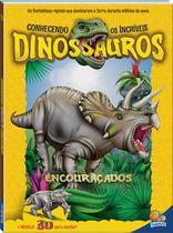 Livro - Conhecendo os incríveis dinossauros: encouraçados -